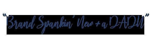 Brand Spankin